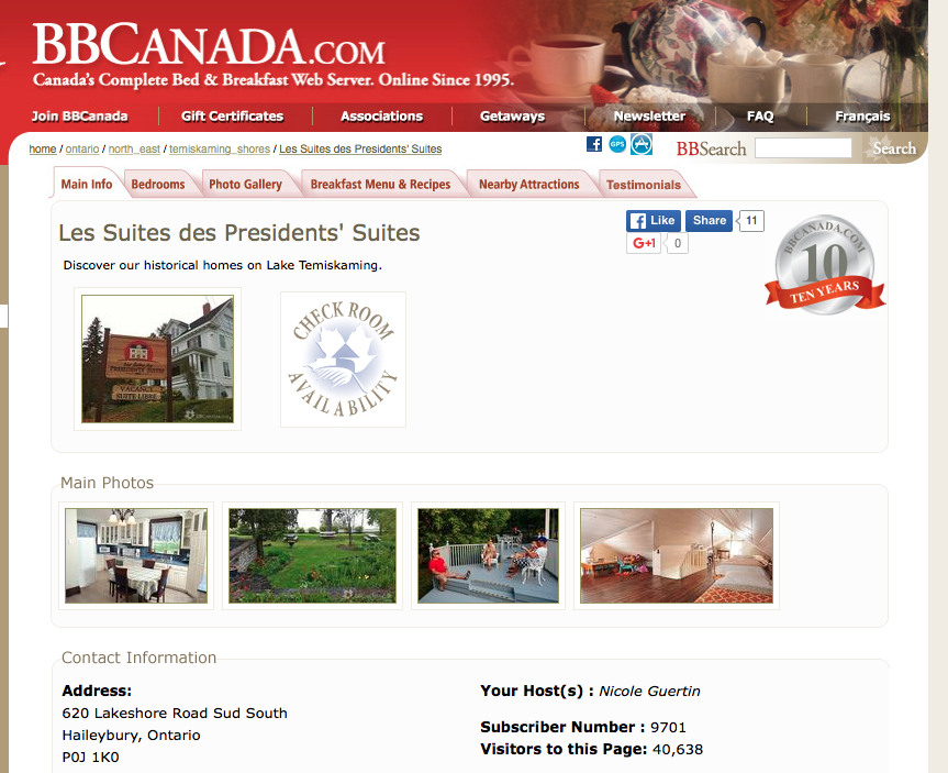 B&B Canada was the first marketing web tool for the Presidents' Suites / Gîtes Canada a été le premier outil web des Suites des Présidents