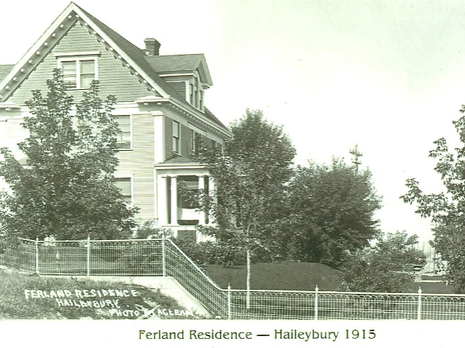 The Ferland House, now the Presidents' Suites Villa as it was in 1915. This said home was build in 1906 on Millionaire's row in Haileybury by Arthur Ferland